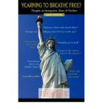 Portada de [( YEARNING TO BREATHE FREE? THOUGHTS ON IMMIGRATION, ISLAM & FREEDOM )] [BY: DAVID DYKSTRA] [JUL-2006]