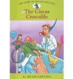 Portada de [( THE CIRCUS CROCODILE )] [BY: HUGH LOFTING] [SEP-2007]