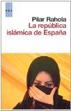 Portada de LA REPÚBLICA ISLÁMICA DE ESPAÑA