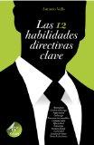 Portada de LAS 12 HABILIDADES DIRECTIVAS CLAVE