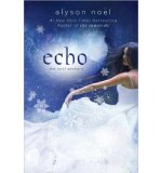 Portada de [( ECHO )] [BY: ALYSON NOEL] [NOV-2012]