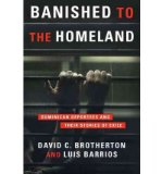 Portada de [( BANISHED TO THE HOMELAND: DOMINICAN DEPORTEES AND THEIR STORIES OF EXILE )] [BY: DAVID C. BROTHERTON] [OCT-2011]
