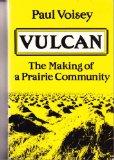 Portada de VULCAN : THE MAKING OF A PRAIRIE COMMUNITY