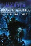 CANCIÓN DE HIELO Y FUEGO 1: JUEGO DE TRONOS (GIGAMESH FICCION) DE GEORGE R.R. MARTIN (1 DE JULIO DE 2011)