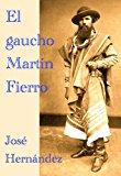 Portada de EL GAUCHO MARTIN FIERRO; LA VUELTA DE MARTIN FIERRO