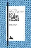 Portada de BOLA DE SEBO Y OTROS RELATOS