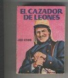 Portada de ENCICLOPEDIA PULGA NUMERO 131: EL CAZADOR DE LEONES