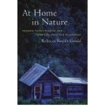 Portada de [( AT HOME IN NATURE: MODERN HOMESTEADING AND SPIRITUAL PRACTICE IN AMERICA )] [BY: REBECCA KNEALE GOULD] [OCT-2005]