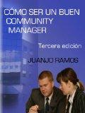 Portada de CÓMO SER UN BUEN COMMUNITY MANAGER