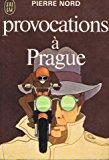 Portada de PROVOCATIONS À PRAGUE
