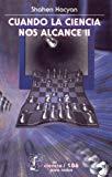 Portada de CUANDO LA CIENCIA NOS ALCANCE II (SECCION DE OBRAS DE CIENCIA Y TECNOLOGIA)