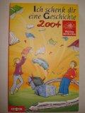 Portada de ICH SCHENK DIR EINE GESCHICHTE 2004
