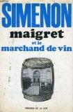 Portada de MAIGRET ET LE MARCHAND DE VIN