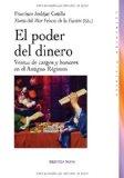 Portada de EL PODER DEL DINERO: VENTAS DE CARGOS Y HONORES EN EL ANTIGUO REGIMEN