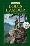Portada de (TO THE FAR BLUE MOUNTAINS) BY L'AMOUR, LOUIS (AUTHOR) PAPERBACK ON (06 , 2010)