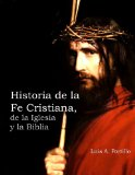 Portada de HISTORIA DE LA FE CRISTIANA, DE  LA  BIBLIA  &  LA  IGLESIA