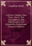 Portada de GULLIVER'S REISEN, NEU Ã?BERS. VON L. VON ALVENSLEBEN, MIT ABBILDUNGEN VON GRANDVILLE GEZEICHNET (GERMAN EDITION)