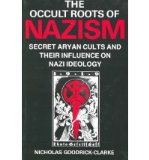 Portada de [( THE OCCULT ROOTS OF NAZISM: SECRET ARYAN CULTS AND THEIR INFLUENCES ON NAZI IDEOLOGY )] [BY: NICHOLAS GOODRICK-CLARK] [FEB-1994]