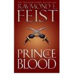 Portada de [PRINCE OF THE BLOOD] [BY: RAYMOND E. FEIST]