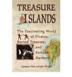 Portada de [(TREASURE ISLANDS: THE FASCINATING WORLD OF PIRATES, BURIED TREASURE, AND FORTUNE HUNTERS)] [BY: CAMERON PLATT]