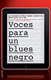 Portada de VOCES PARA UN BLUES NEGRO