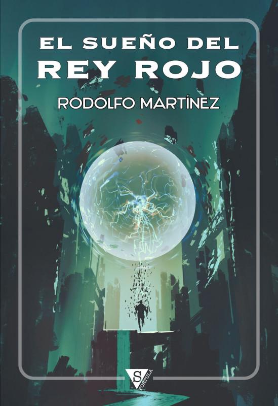 Portada de EL SUEÑO DEL REY ROJO
