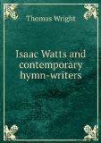 Portada de ISAAC WATTS AND CONTEMPORARY HYMN-WRITERS