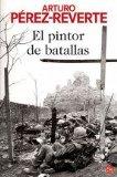 Portada de EL PINTOR DE BATALLAS