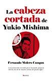 Portada de LA CABEZA CORTADA DE MISHIMA