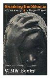 Portada de BREAKING THE SILENCE : THE NEGRO STRUGGLE IN THE U. S. A. / W. J. WEATHERBY