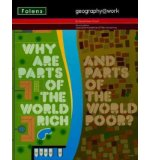 Portada de [( GEOGRAPHY@WORK: (3) WHY ARE PARTS OF THE WORLD RICH...STUDENT BOOK )] [BY: DANIEL RAVEN-ELLISON] [OCT-2008]