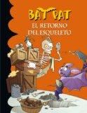 Portada de BAT PAT 18: EL RETORNO DEL ESQUELETO