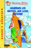 Portada de ¡AGARRAOS LOS BIGOTES... QUE LLEGA RATIGONI!: GERONIMO STILTON 15