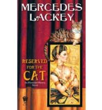 Portada de [RESERVED FOR THE CAT] [BY: MERCEDES LACKEY]
