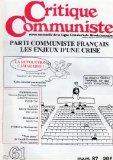 Portada de CRITIQUE COMMUNISTE, REVUE DE LA LCR (NOUVELLE SÉRIE) N° 61 - 03/1987 - PARTI COMMUNISTE FRANÇAIS : LES ENJEUX D'UNE CRISE / MANIFESTE DES RÉNOVATEURS (ENCARTÉ) / L'URSS DE GORBATCHEV / TOUT PASSE (VASSILI GROSSMAN)