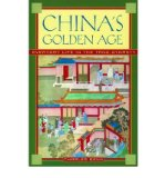 Portada de [( CHINA'S GOLDEN AGE: EVERYDAY LIFE IN THE TANG DYNASTY )] [BY: CHARLES BENN] [OCT-2004]