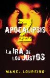 Portada de APOCALIPSIS Z: LA IRA DE LOS JUSTOS