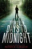 Portada de (THIRTEEN DAYS TO MIDNIGHT) BY CARMAN, PATRICK (AUTHOR) HARDCOVER ON (04 , 2010)