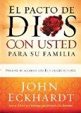 Portada de EL PACTO DE DIOS CON USTED  PARA SU FAMILIA: PONGASE DE ACUERDO CON EL Y DESATE SU PODER