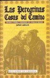 Portada de PEREGRINAS CASAS DEL CAMINO - LAS. HISTORIAS, LEYENDAS Y CURIOSIDADES DEL CAMINO DE SANTIAGO