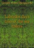Portada de LABRADOR DAYS TALES OF THE SEA TOILERS. PT. 1