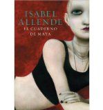 Portada de (EL CUADERNO DE MAYA = MAYA'S NOTE BOOK) BY ALLENDE, ISABEL (AUTHOR) HARDCOVER ON (07 , 2011)