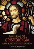 Portada de MANUAL DE CRISTOLOGIA