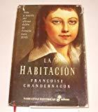 Portada de LA HABITACIÓN : VIDA Y MUERTE DEL ÚLTIMO DELFÍN DE FRANCIA, LUIS XVII