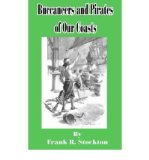 Portada de [( BUCCANEERS AND PIRATES OF OUR COAST * * )] [BY: FRANK R. STOCKTON] [MAR-2002]