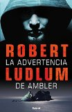 Portada de LA ADVERTENCIA DE AMBLER