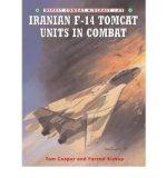 Portada de [( IRANIAN F-14 TOMCAT UNITS IN COMBAT )] [BY: TOM COOPER] [OCT-2004]