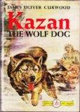 Portada de KAZAN THE WOLF DOG