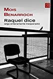 Portada de RAQUEL DICE (ALGO ENTERAMENTE INESPERADO) (PREMIO YEHUDA AMIJAI 2012)