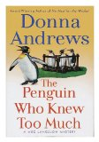 Portada de THE PENGUIN WHO KNEW TOO MUCH / BY DONNA ANDREWS